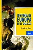 Historia de Europa en el siglo XIX (Ariel Historia)