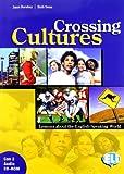 Crossing cultures. Student's book. Per la Scuola media. Con 2 CD Audio