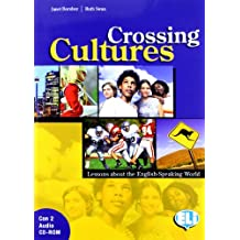 CROSSING CULTURES (CROSSING CULTURES LESSONS ABOUT THE ENGLISH SPEAKING WORLD)