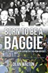 Born to be a Baggie: A West Bromwich...