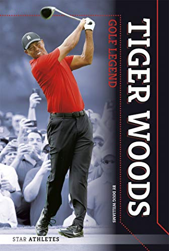 Tiger Woods: Golf Legend -