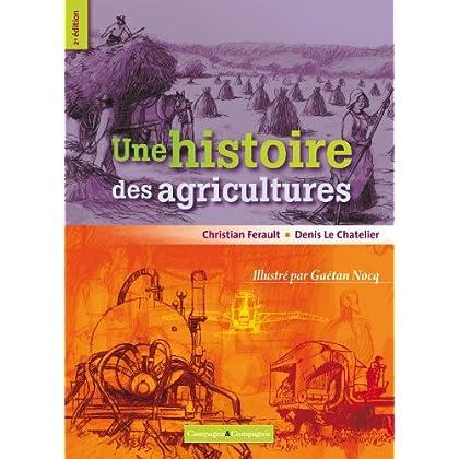 UNE HISTOIRE DES AGRICULTURES