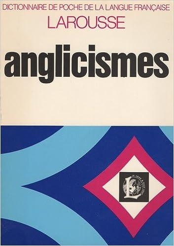 En ligne téléchargement gratuit Dictionnaire des anglicismes pdf