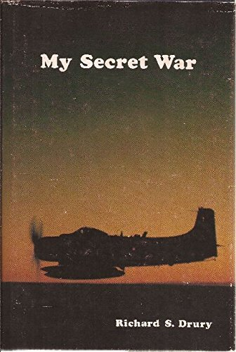 My Secret War by Richard S. Drury (1979-09-02)