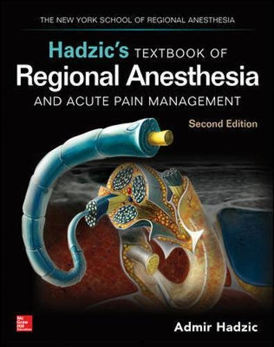 Hadzic's Textbook of Regional Anesthesia and Acute Pain Management, Second Edition por Admir Hadzic