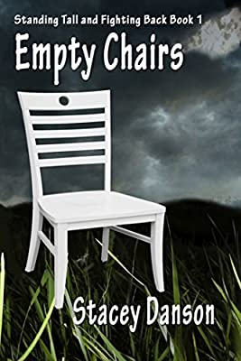 Empty Chairs: Much more than a story about child abuse (Standing Tall and Fighting Back. Book 1) - low-cost UK light shop.