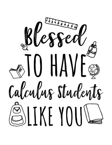 Blessed To Have Calculus Students Like You: Calculus Teacher Appreciation Doodle Sketch Book por Dartan Creations