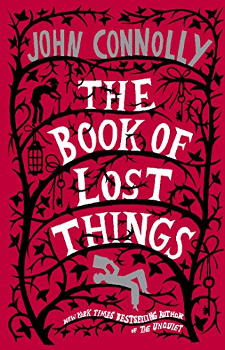 The Book of Lost Things: A Novel (English Edition)
