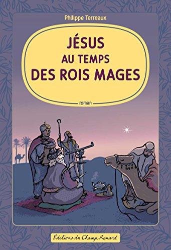 jesus-au-temps-des-rois-mages
