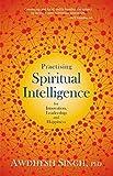 Practising Spiritual Intelligence