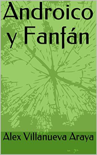 Androico y Fanfán por Alex Villanueva Araya