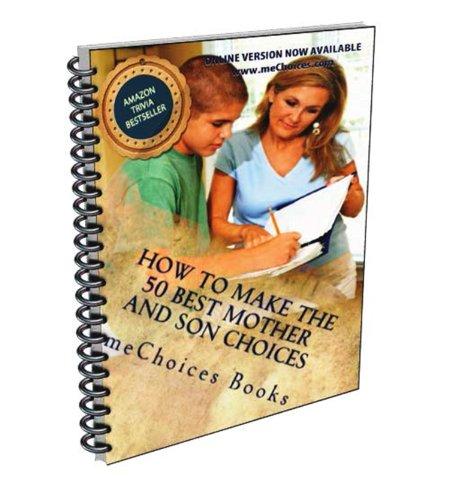 Como Tomar Las 50 Mejores Decisiones Entre Madre e Hijo por meChoices Books