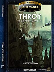 Throy: Le cronache di Cadwal 3