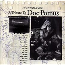 Till the Night Is Gone: a Doc Pomus Tribute