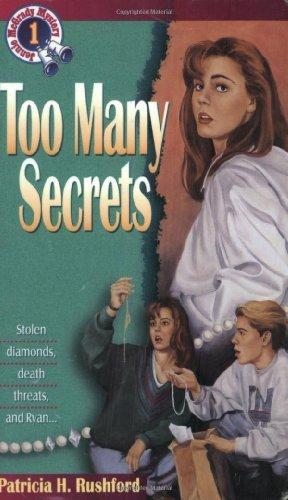Too Many Secrets (Jennie McGrady Mystery Series #1) by Patricia H. Rushford (1993-11-01)