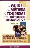 Telecharger Livres Le guide des metiers du tourisme et de l hotellerie restauration (PDF,EPUB,MOBI) gratuits en Francaise
