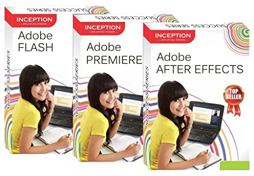 Learn Adobe Flash+Adobe Premiere +Adobe After Effects (Inception Success Series - 3