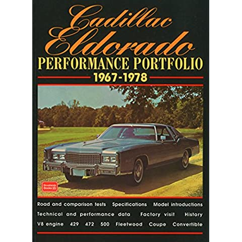 Cadillac Eldorado Performance Portfolio 1967-1978 (Brooklands Books Road Test Series): A Compilation of Road and Comparison Tests, Driving Impressions and New Model Introductions by R.M. Clarke (Illustrated, 31 Aug 2000)