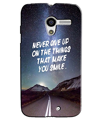 EU4IA Never Give Up Quotes PRINTED MATTE FINISH Back Cover Case For MOTOROLA MOTO X - D286  available at amazon for Rs.299