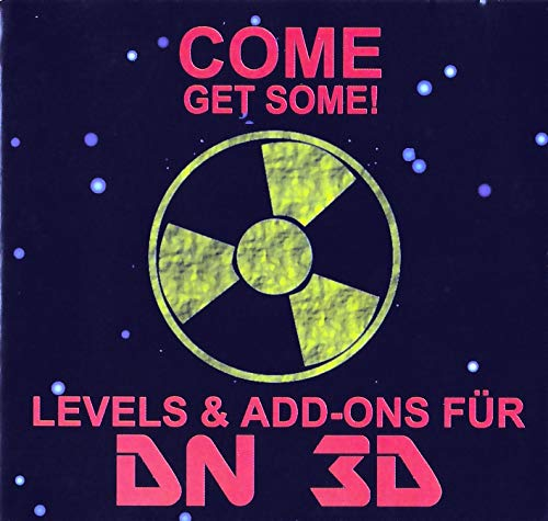 Come get some. CD- ROM. Levels and Add- Ons für DN 3D (Add-on-audio)