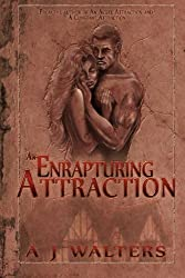 An Enrapturing Attraction: Volume 3 (The Attraction Series)