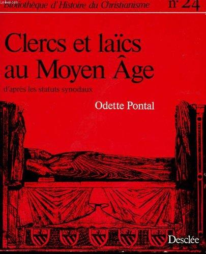 Clercs et laïcs au Moyen âge : D'après les statuts synodaux