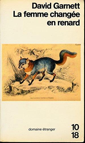 La femme change en renard - Traduction de J.-S. Bussy et A. Maurois