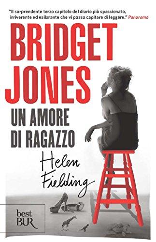 bridget jones. un amore di ragazzo (bridget jones (versione italiana) vol. 3)
