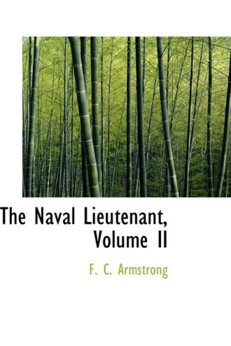 2: The Naval Lieutenant, Volume II