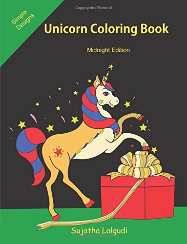 Unicorn Coloring Book: Midnight Edition: Unicorn Designs on a Dramatic Black Background, Midnight Adult coloring book, Coloring Book Gift Ideas, Antistress Coloring Gift for Girls, Women, Teenagers por Sujatha Lalgudi