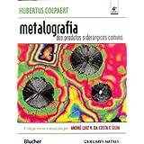 Metalografia dos Produtos Siderúrgicos Comuns (Em Portuguese do Brasil)