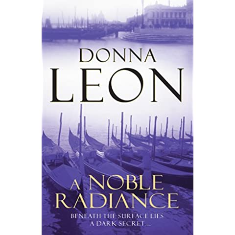 A Noble Radiance: (Brunetti 7) (Commissario Brunetti)