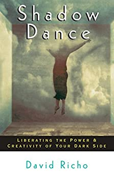 shadow-dance-liberating-the-power-creativity-of-your-dark-side