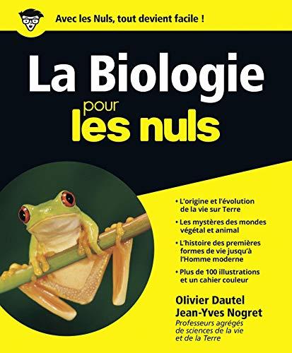 La Biologie pour les Nuls par Olivier DAUTEL, Jean-Yves NOGRET