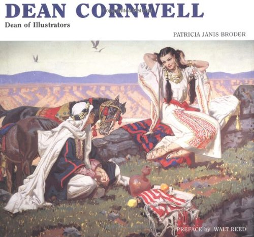 Dean Cornwell: Dean of Illustrators por Patricia Janis Broder
