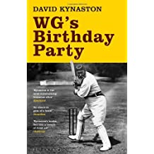 W.G.'s Birthday Party by David Kynaston (2010-04-05)