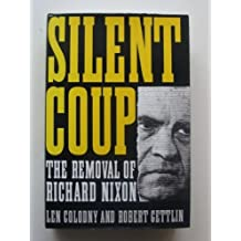 Silent Coup: Removal of Richard Nixon
