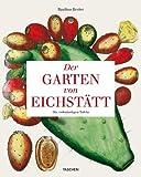Garten von Eichstätt - Book of Plants: 25 Jahre TASCHEN