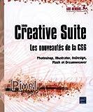 Adobe Creative Suite : les nouveautés de la version CS6 - Photoshop, Illustrator, InDesign, Flash et Dreamweaver