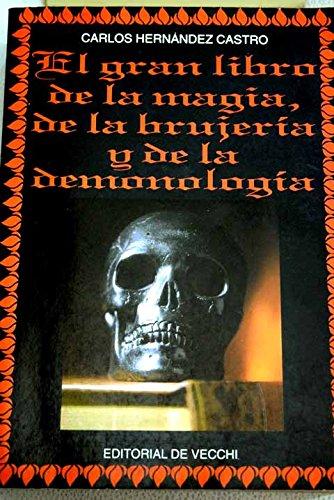 El gran libro de la magia, de la brujeria y de la demonologia