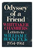 Odyssey of a Friend; Letters to William F. Buckley, Jr, 1954-1961. Edited with Notes by William F. Buckley, Jr. Foreword by Ralph De Toledano