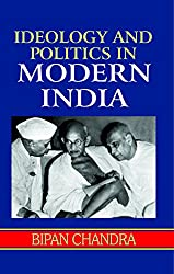 Ideology and Politics in Modern India