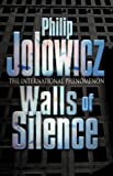 Walls of Silence by Philip Jolowicz (2002-06-03) - Philip Jolowicz