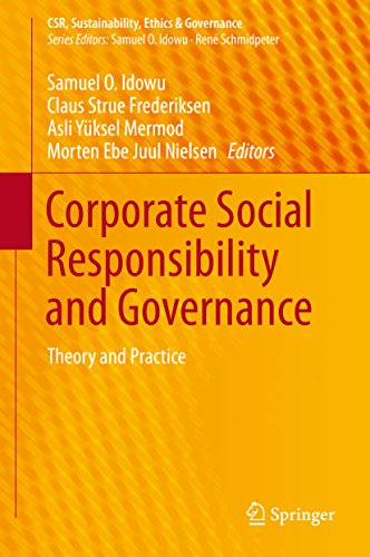 Corporate Social Responsibility and Governance: Theory and Practice (CSR, Sustainability, Ethics & Governance) (English Edition)