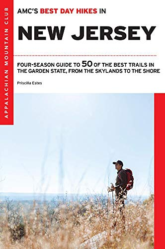State Park In New Jersey (Amc's Best Day Hikes in New Jersey: Four-Season Guide to 50 of the Best Trails in the Garden State, from the Skylands to the Shore (Applachian Mountain Club's Best Day Hikes))