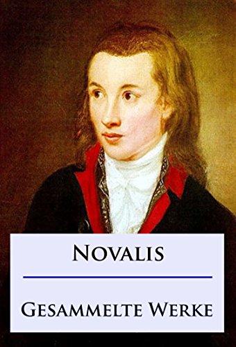 Novalis - Gesammelte Werke