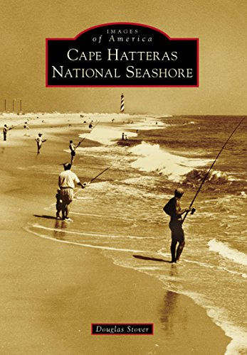 Cape Hatteras National Seashore (Images of America) (English Edition) -