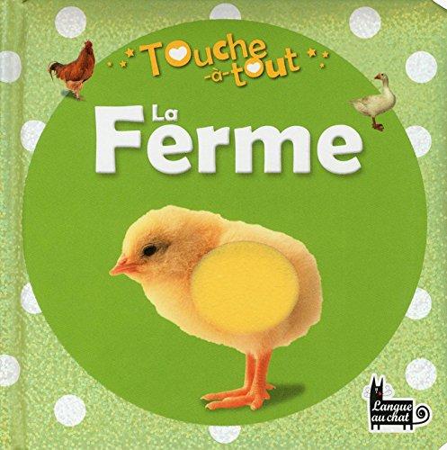 TOUCHE-A-TOUT LA FERME