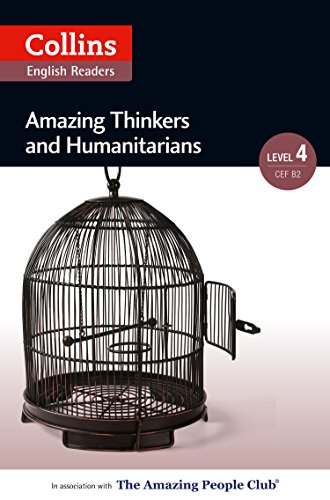 Amazing Thinkers & Humanitarians: B2 (Collins Amazing People ELT Readers) (English Edition)