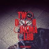 Songtexte von Two Door Cinema Club - Live in Sydney